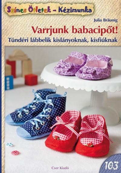 Varrjunk babacipőt - Színes ötletek 103.